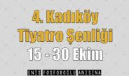 4. Kadıköy Tiyatro Şenliği